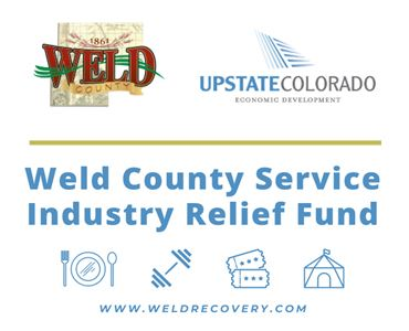 graphic of text &#34Weld County Service Industry Relief Fund&#34 and logo weld county and upstate co